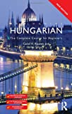 Colloquial Hungarian, Carol Rounds and Erika Sólyom, 0415567408