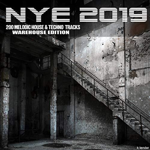 Nye 2019 200 Melodic House & Techno Tracks Warehouse ()
