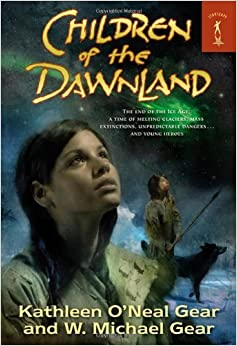 Book By Kathleen O'Neal Gear Children of the Dawnland (North America's Forgotten Past Series) [Mass Market]