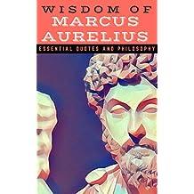 Wisdom of Marcus Aurelius: Essential Quotes and Philosophy