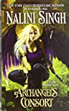 img - for Archangel's Consort (A Guild Hunter Novel) book / textbook / text book