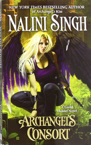 Archangel's Kiss (Guild Hunter, Book 2) Singh, Nalini Mass Market Paperback