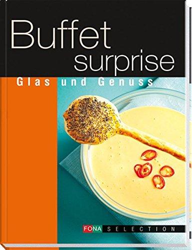 Buffet Surprise - Glas und Genuss