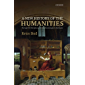 A New History of the Humanities: The Search for Principles and Patterns from Antiquity to the Present (English Edition)