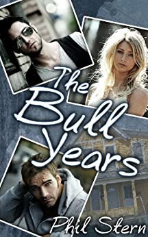 The Bull Years by [Stern, Phil]