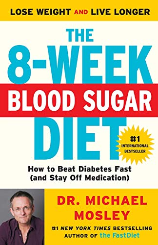 The 8-Week Blood Sugar Diet: How to Beat Diabetes