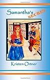 Samantha's Secret, Kristen Ortner, 1494305399