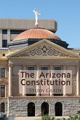 the arizona constitution study guide academic solutions inc rh amazon com Missouri Constitution Study Guide Answers Constitution Study Guide Quizlet