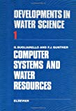 Computer Systems and Water Resources, , 044441259X