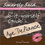 The DIY Guide to Age Defiance, Marianne R. Richmond, 0975352857