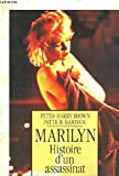 img - for Marilyn histoire d' un assassinat book / textbook / text book