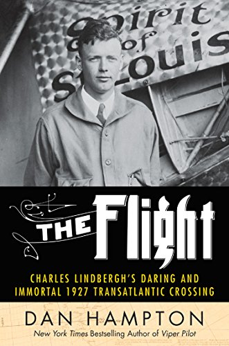 the-flight-charles-lindberghs-daring-and-immortal-1927-transatlantic-crossing