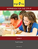 Bright Kids Workbook for the CTP 4 - Level 4 (4th Grade)