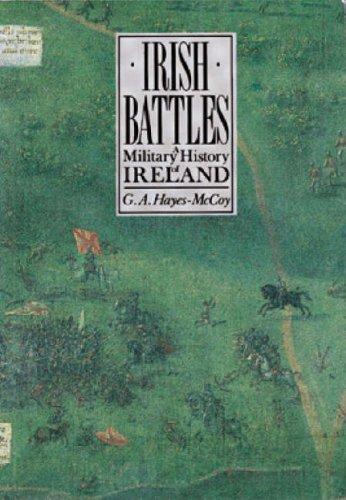 Irish battles : a military history of Ireland