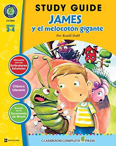 Guía de Estudio - James y el melocotón gigante (James and the Giant Peach Novel Study - Spanish Version) (Spanish Edition) (James And The Giant Peach Novel Study)