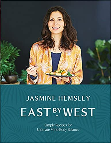 be6b97176a1bf0 East by West  Simple Recipes for Ultimate Mind-Body Balance  Jasmine  Hemsley  9781509858125  Amazon.com  Books