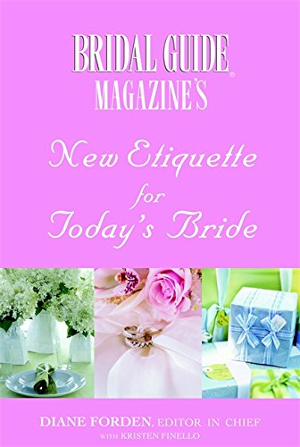 Bridal Guide (R) Magazine's New Etiquette for Today's Bride (Twisted Sister Console)