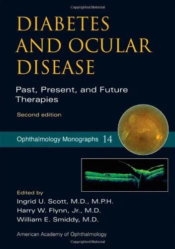 Diabetes And Ocular Disease Past Present And Future Terapies 2Ed (b 2009)