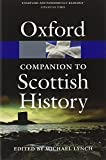 Front cover for the book The Oxford Companion to Scottish History by Michael Lynch
