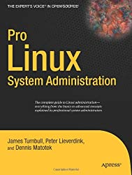 Pro Linux System Administration (Expert's Voice in Open Source)
