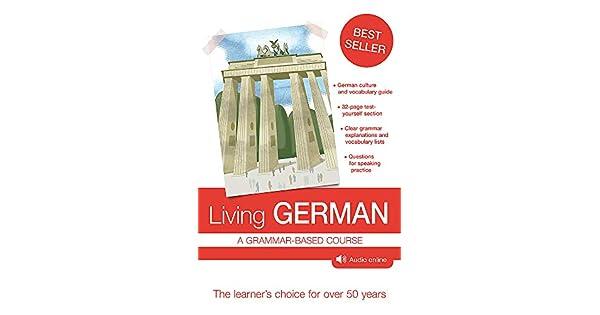 Living German: 7th edition: Richard Woods Buckley, Paul