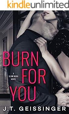 Burn for You (Slow Burn Book 1)