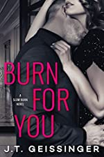 Burn for You (Slow Burn Book 1)