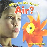 img - for Why Do We Need Air? (Natural Resources Close-Up) book / textbook / text book