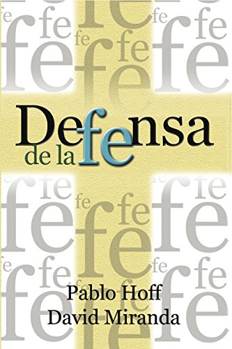 Defensa de la Fe (Spanish Edition)