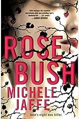 Rosebush Paperback