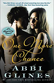 One More Chance: A Rosemary Beach Novel (The Rosemary Beach Series Book 8) by [Glines, Abbi]