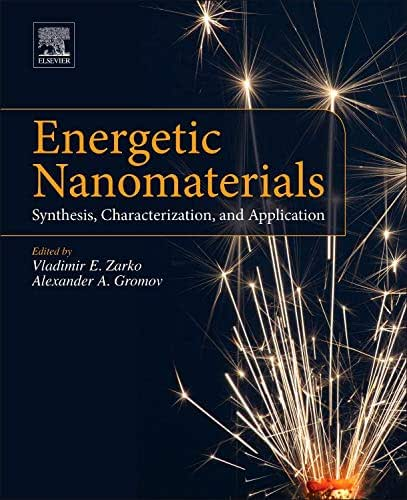 Energetic Nanomaterials: Synthesis, Characterization, and Application