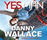 [Yes Man] (By: Danny Wallace) [published: December, 2008]