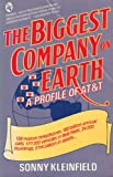 The Biggest Company on Earth, Sonny Kleinfield, 003061483X