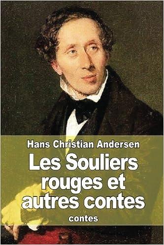 Et Hans Christian Autres Rouges Souliers Contes Les rtQhds