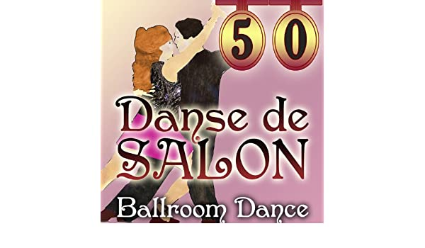 Danse de Salon - Ballroom Dance by Ballroom Orchestra & Singers on Amazon Music - Amazon.com