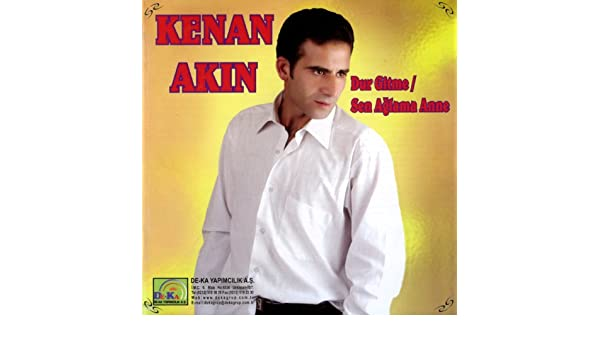 Dur Gitme - Sen Aglama Anne by Kenan Akın on Amazon Music