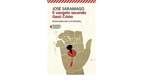 Il Vangelo secondo Gesù Cristo (Universale economica) (Italian Edition)