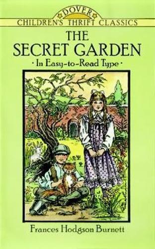 The Secret Garden (Dover Children's Thrift Classics)