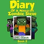 Zombie Cafe: Diary of a Minecraft Zombie Steve, Book 2 | MC Steve