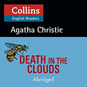 Death in the Clouds: B2 (Collins Agatha Christie ELT Readers) Hörbuch