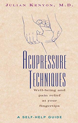 Acupressure Techniques: A Self-Help Guide