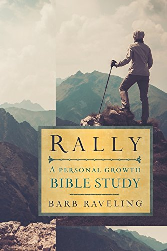 Rally: A Personal Growth Bible Study