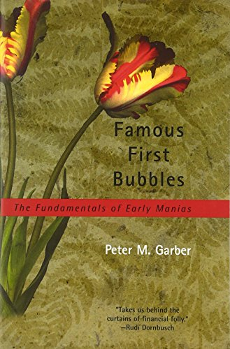 Famous First Bubbles: The Fundamentals of Early Manias