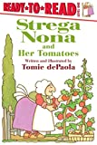 img - for Strega Nona and Her Tomatoes (A Strega Nona Book) book / textbook / text book