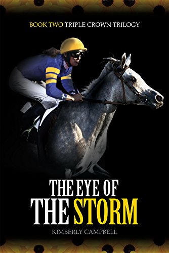 The Eye of the Storm (The Triple Crown Trilogy Book 2)