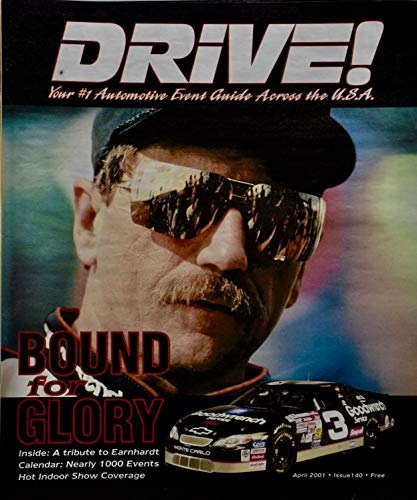 Earnhardt Prints Dale - 2001 - April - Issue 140 - Drive! - Bound for Glory - Dale Earnhardt Cover - Tribute Edition - Rare - Out of Print - Collectible