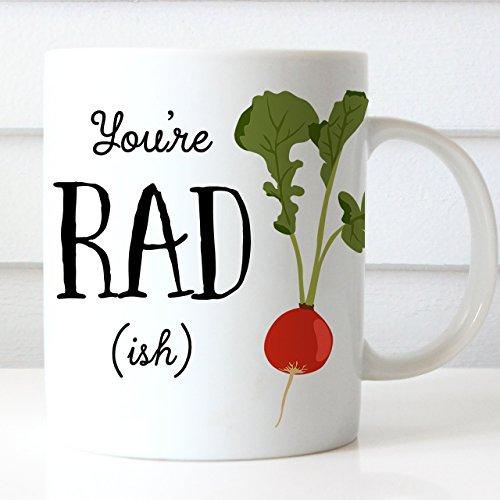 You're Radish Coffee Mug Coffee Mug Dishwasher and Microwave Safe Veggie Cup Gift for Vegan