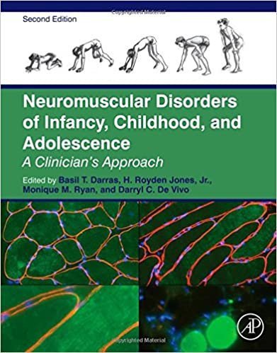 Book Neuromuscular Disorders of Infancy, Childhood, and Adolescence: A Clinician's Approach