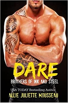 Dare: Volume 1 (Brothers of Ink and Steel)